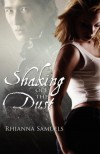Shaking Off the Dust - Rhianna Samuels