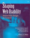 Shaping Web Usability: Interaction Design in Context - Albert N. Badre, Jim Foley