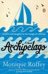 Archipelago - Monique Roffey