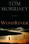 Wind River - Tom Morrisey