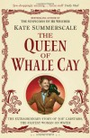 Queen of Whale Cay - Kate Summerscale