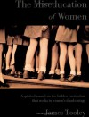 The Miseducation of Women - James Tooley