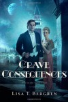 Grave Consequences (Grand Tour) - Lisa T Bergren