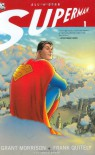 All-Star Superman, Vol. 1 - Grant Morrison, Frank Quitely