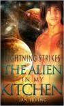The Alien In My Kitchen - Jan  Irving