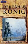 Der fahle König. Die letzte Rune 02. - Mark Anthony