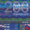200 Ripple Stitch Patterns: Exciting Patterns to Knit & Crochet for Afghans, Blankets & Throws - Jan Eaton