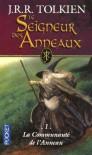 La Communauté de l'Anneau (Le Seigneur des Anneaux, #1) - J.R.R. Tolkien