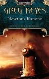 Newtons Kanone (Der Bund der Alchemisten, #1) - Greg Keyes, J. Gregory Keyes, Thomas Müller-Jakobs, Carmen Jakobs