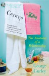 George & Hilly: The Anatomy of a Relationship - George Gurley
