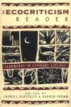 The Ecocriticism Reader: Landmarks in Literary Ecology - Cheryll Glotfelty, Cheryll Glotfelty