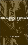 Baltimore Stories: Volume Two - Nik Korpon