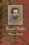 Bengal Nights - Catherine Spencer, Mircea Eliade