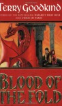 Blood of the Fold (Sword of Truth) - Terry Goodkind