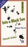 輝ける闇―Into a black sun (ペーパーバック) - Takeshi Kaikō, Cecilia Segawa Seigle