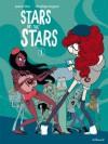 Stars of the Stars - Pénélope Bagieu, Joann Sfar