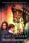 Time Chaser (The Time Runners, #1) - Grace Brannigan