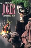 The Greatest Joker Stories Ever Told - Mike Gold, Steve Englehart