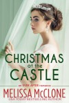 Christmas at the Castle (The Ever After series Book 3) - Melissa McClone