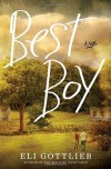 Best Boy: A Novel - Eli Gottlieb