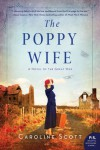 The Poppy Wife - Caroline Scott