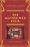 The Mayflower Club - Sharon Marshall