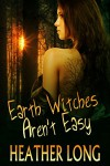 Earth Witches Aren't Easy (Chance Monroe Book 1) - Heather Long