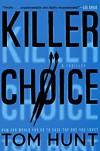 Killer Choice - Tom   Hunt