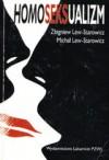 Homoseksualizm - Zbigniew Lew-Starowicz, Michał Lew-Starowicz