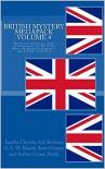 British Mystery Megapack, Vol. 4 - Kate Chopin, Michael Mason, Sax Rohmer, Agatha Christie,  Arthur Conan Doyle