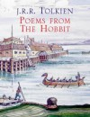 "Poems from ""The Hobbit"" - J.R.R. Tolkien"