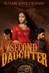 Second Daughter - Susan Kaye Quinn