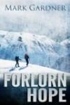 Forlorn Hope - Mark  Gardner