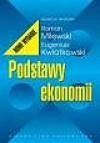 Podstawy ekonomii - Eugeniusz Kwiatkowski, Roman Milewski