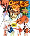 Comic Book Century: The History of American Comic Books - Stephen Krensky
