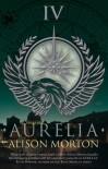 Aurelia - Alison Morton