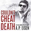 Couldn't Cheat Death - Armand Eisen