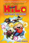 Hilo Book 3: The Great Big Boom - Judd Winick