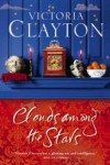 Clouds Among the Stars - Victoria Clayton