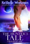 The Hunter's Tale - RaShelle Workman