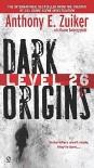 Dark Origins - Anthony E. Zuiker, Duane Swierczynski