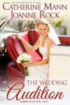 The Wedding Audition (Runaway Brides Book 1) - Catherine Mann