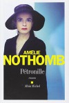 Petronille (French Edition) - Amelie Nothomb, Albin Michel