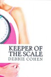 Keeper of the Scale (The Diet Buddies #1) - Debbie Cohen