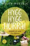 Hygg Hygg Hurra!: Glücklich wie die Dänen - Andrea Kunstmann, Helen Russell