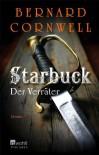 Starbuck. Der Verräter by Cornwell, Bernard (2013) Broschiert - Bernard Cornwell