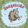 Hedgehugs - Steve Wilson, Lucy Tapper