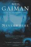 Neverwhere: Author's Preferred Text - Neil Gaiman