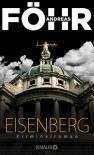 Eisenberg: Kriminalroman - Andreas Föhr