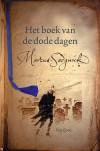 Het boek van de dode dagen - Marcus Sedgwick, Van Goor, Annelies Jorna, Geoff Taylor, Steef Liefting